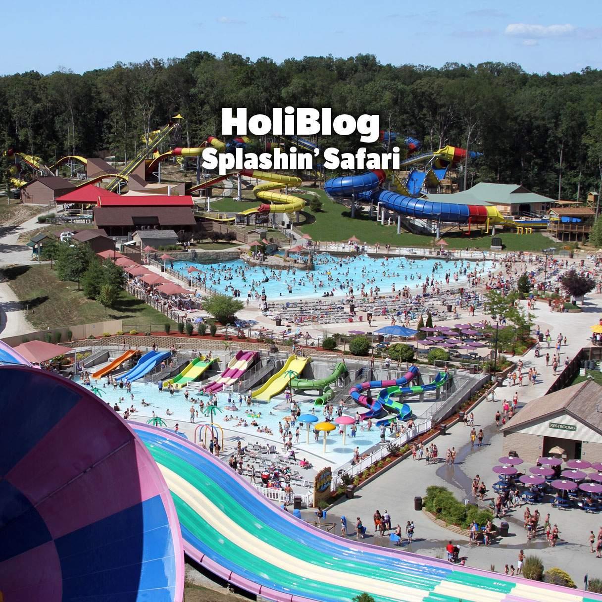 HoliBlog: Splashin' Safari | Holiday World & Splashin' Safari