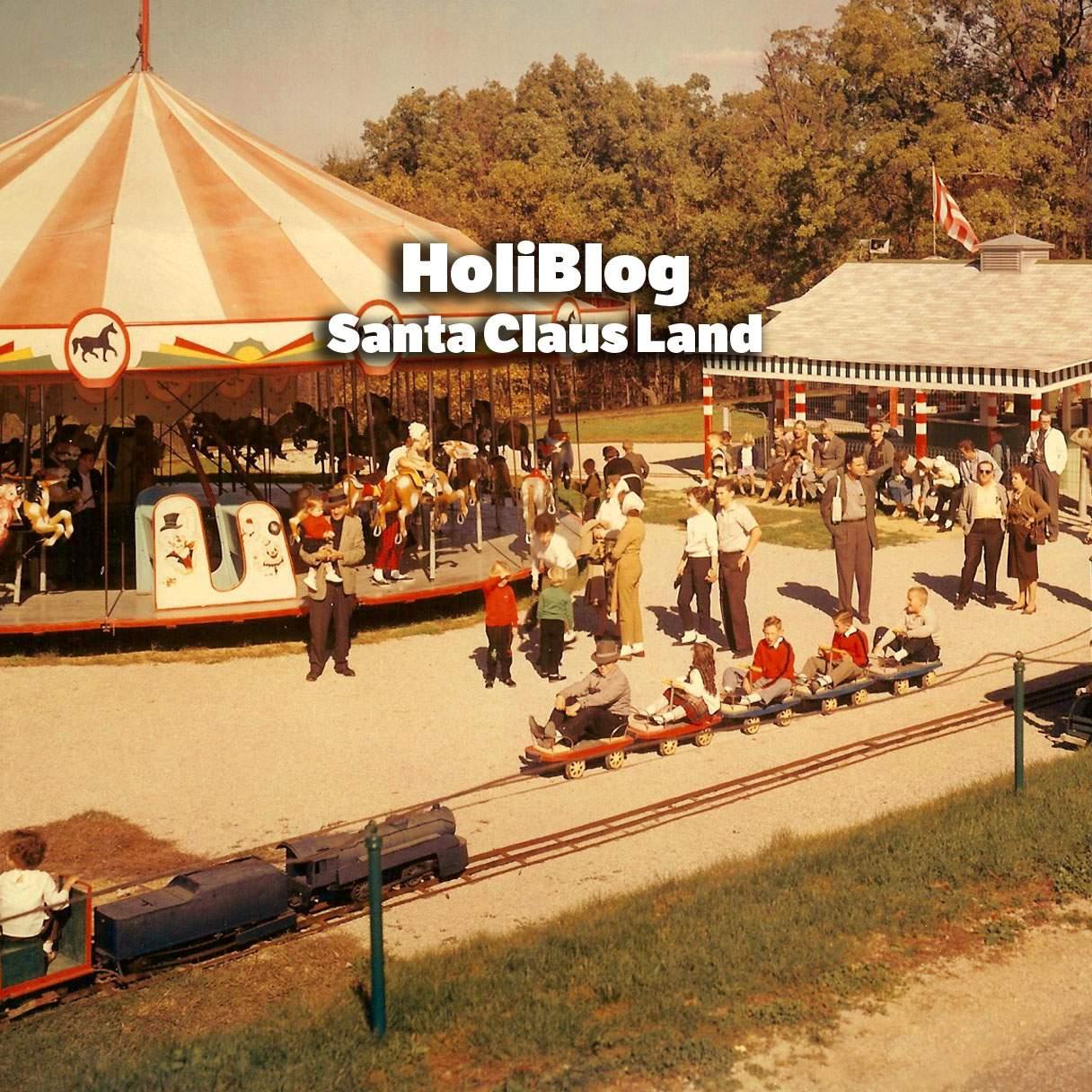 HoliBlog: Santa Claus Land | Holiday World & Splashin' Safari