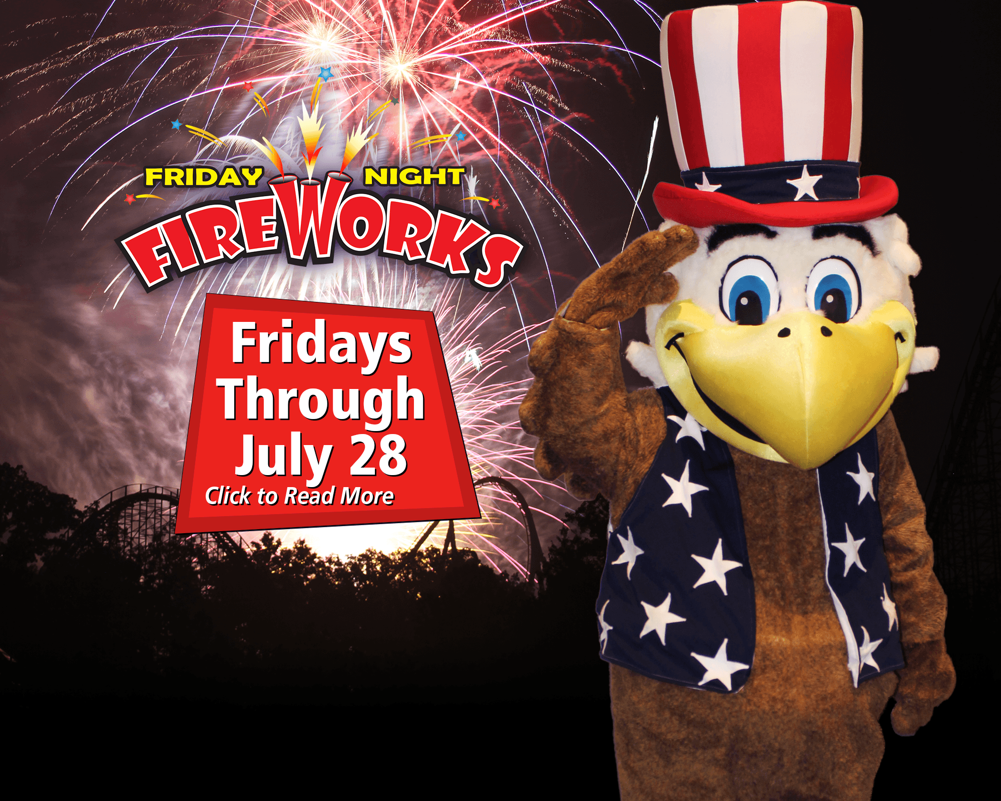Friday Night Fireworks - Through July 28