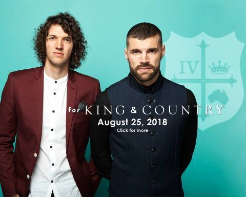 For King & Country Headlines Rock the World 2018!