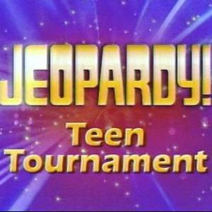 Jeopardy Teen Tournament slate