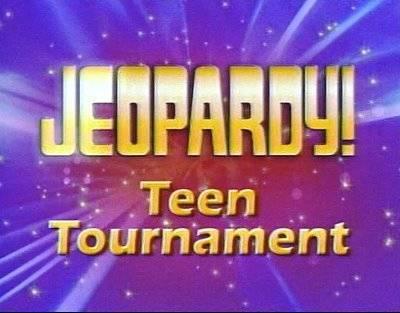 Jeopardy Teen Tournament slate