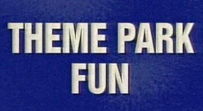 """Theme Park Fun"" category"
